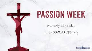 The Events of Holy Week: Maundy Thursday