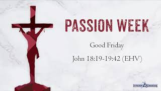The Events of Holy Week: Good Friday