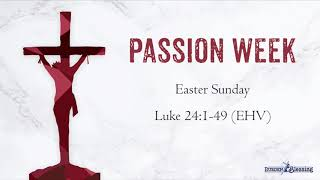 The Events of Holy Week: Easter Sunday