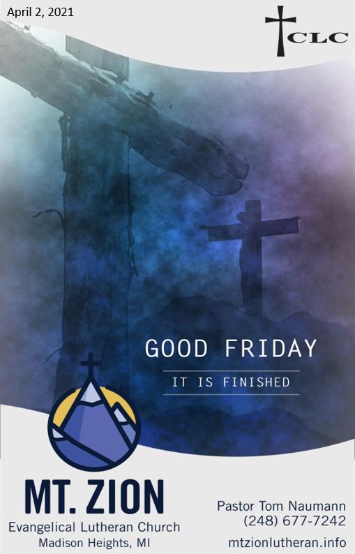 Good Friday – April 2, 2021