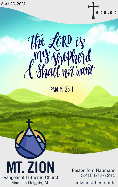 Good Shepherd Sunday – April 25, 2021